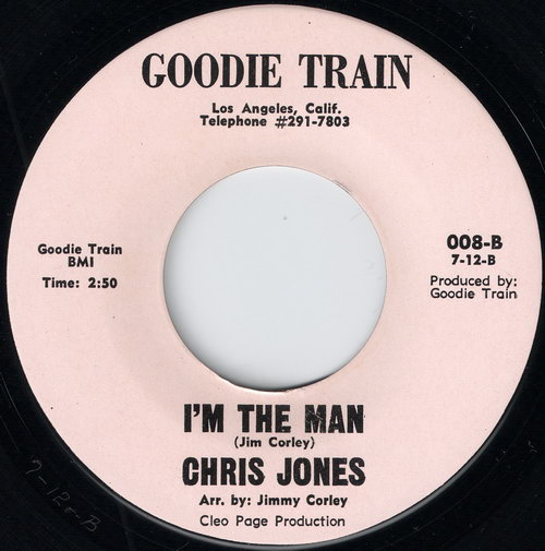 Chris Jones - I'm The Man (Goodie Train) 1970