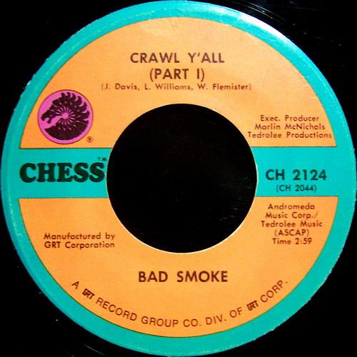 Bad Smoke - Crawl Y'All Part 1 (Chess Records 7'')