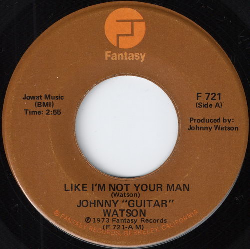 Johnny \'Guitar\' Watson - Like I\'m Not Your Man
