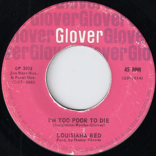 Louisiana Red - I\'m Too Poor To Die