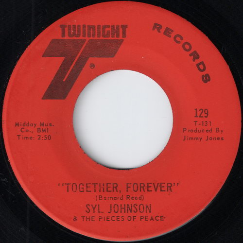 Syl Johnson & The Pieces Of Peace - Together, Forever