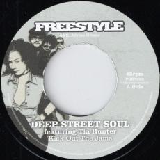 Deep Street Soul feat. Tia Hunter - Kick Out The Jams (Freestyle)