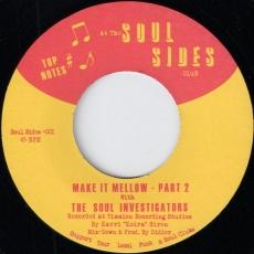 The Soul Investigators - Make It Mellow Part 2 (Soul Sides)