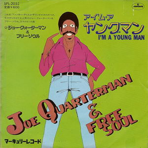 Sir Joe Quarterman & Free Soul - Im A Young Man Japan 1975 Cover