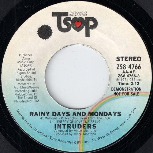 "Intruders – Rainy Days And Mondays (TSOP) [7""] '1974"