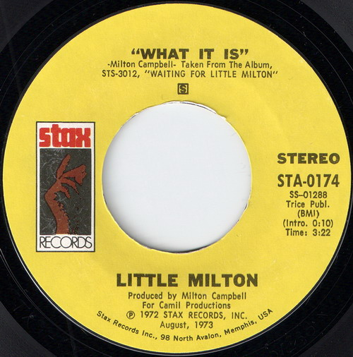 "Little Milton – What It Is (STAX) [7""] '1973"