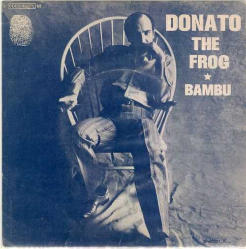 "Joao Donato – The Frog / Bambu [7""] (Blue Thumb Records) '1974 (Re:Up)"