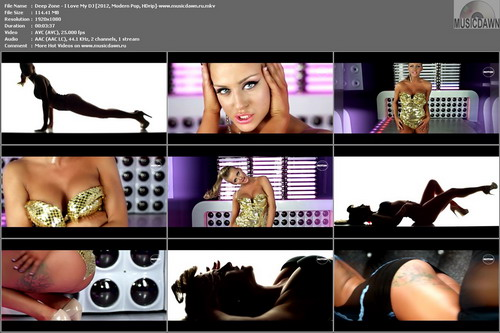 Deep Zone – I Love My DJ [2012, HD 1080p] Music Video