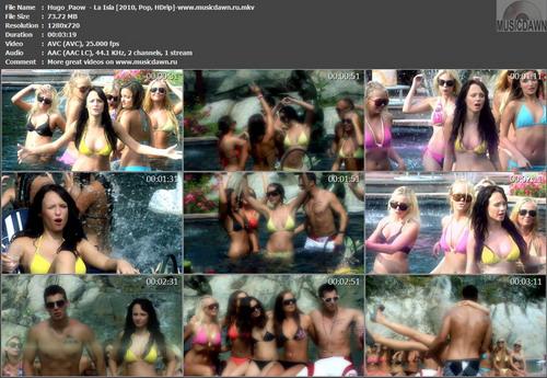 Hugo & Paow – La Isla [2010, HD 720p] Music Video (Re:Up)