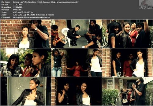 Patwa – Ain't No Sunshine [2010, HDrip 720p] Music Video (Re:Up)