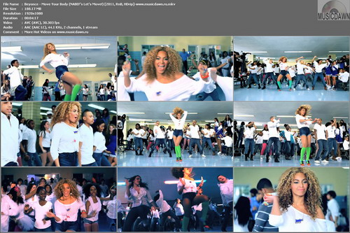 Beyonce – Move Your Body (NABEF's Let's Move!) [2011, HD 1080p] Music Video (Re:Up)