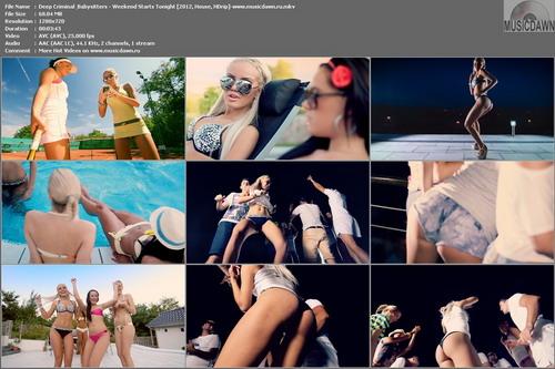 Deep Criminal & Babysitters – Weekend Starts Tonight [2012, HD 720p] Music Video