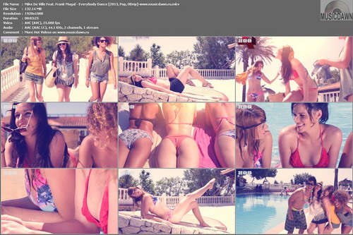 Mike De Ville Feat. Frank Magal – Everybody Dance (Aide) [2013, HD 1080p] Music Video
