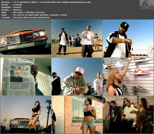 T.I. Ft. UGK (Bun-B & Pimp C) - Front Back (2006, DVDRip)