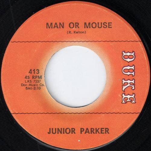 Junior Parker - Man Or Mouse
