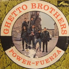 The Ghetto Brothers - Power-Fuerza (Salsa LP. S. 2008) Front Cover Art