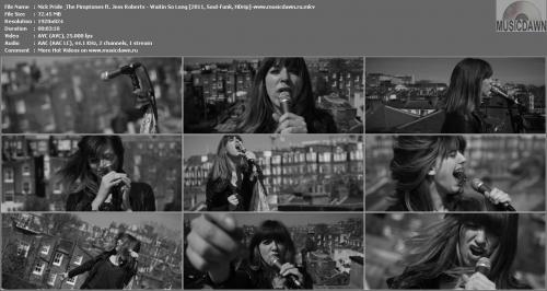Nick Pride & The Pimptones ft. Jess Roberts - Waitin So Long (2011, Soul-Funk, HD 1080p)