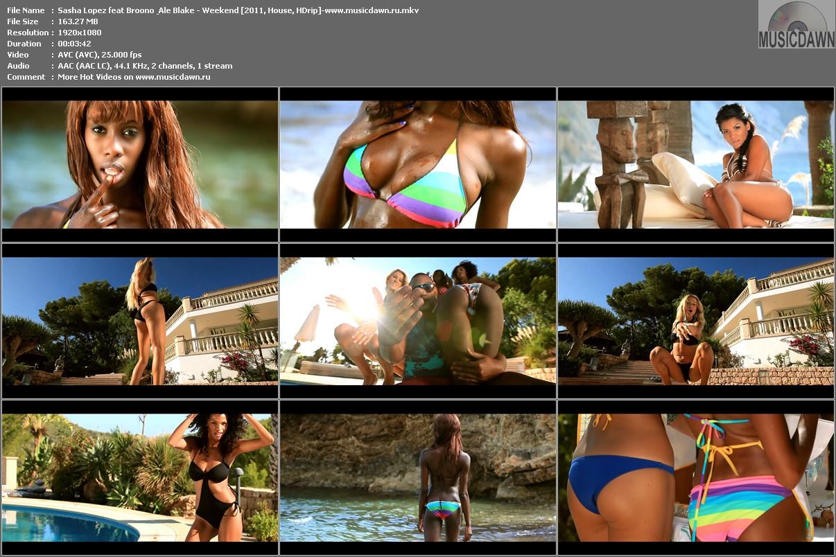 Sasha Lopez feat Broono & Ale Blake – Weekend (2011, HD 1080p)