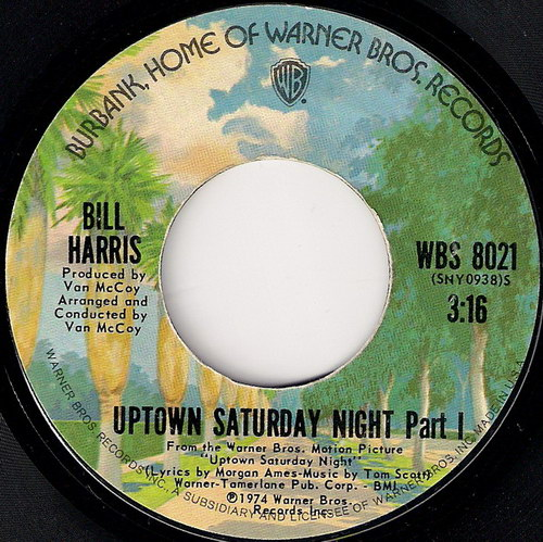 Bill Harris – Uptown Saturday Night OST [7''] (Warner Bros. Records) '1974 (Re:Up)