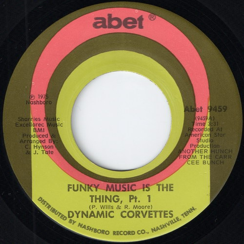 Dynamic Corvettes - Funky Music Is The Thing (Abet)