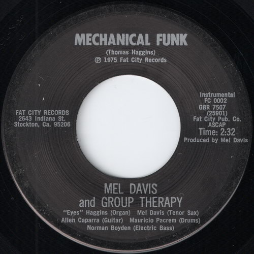Mel Davis And Group Therapy – Mechanical Funk (Fat City) [7''] '1975