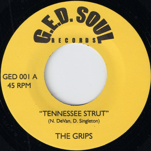 The Grips - Tennessee Strut (G.E.D. Soul Records)