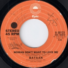 Bataan - Woman Don\'t Want To Love Me (Epic)