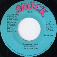 C. B. Overton - Super Star Lady (Shock)