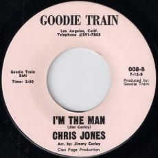 Chris Jones - I'm The Man (Goodie Train)