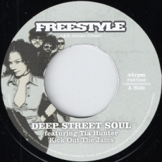 Deep Street Soul feat. Tia Hunter - Kick Out The Jams (Freestyle)