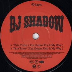 DJ Shadow - This Time (I\'m Gonna Try It My Way) Universal Island Records