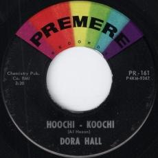 Dora Hall - Hoochi-Koochi (Premere)