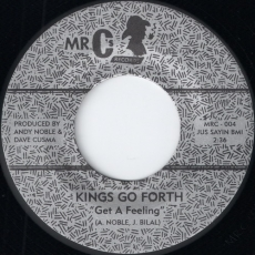 Kings Go Forth - Get A Feeling (Mr. C\'s Records)