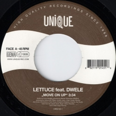 Lettuce feat. Dwelle - Move On Up (Unique)