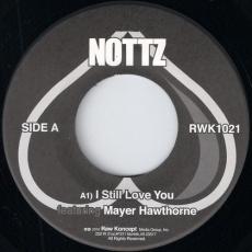 Nottz Featuring Mayer Hawthorne - I Still Love You (Vocal) Raw Koncept