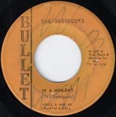 The Intrigues – In A Moment (Bullet)