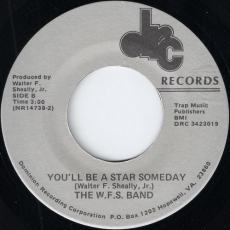 The W.F.S. Band - You\'ll Be A Star Someday (DRC)