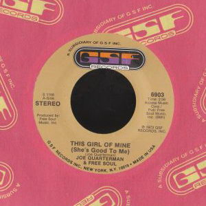 Sir Joe Quarterman & Free Soul - This Girl Of Mine (Shes Good To Me) 1973 Cover